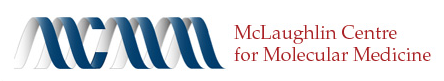 McLaughlin Centre for Molecular Medicine
